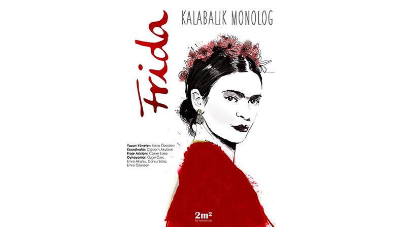 frida_kalabalik_monolog_afis