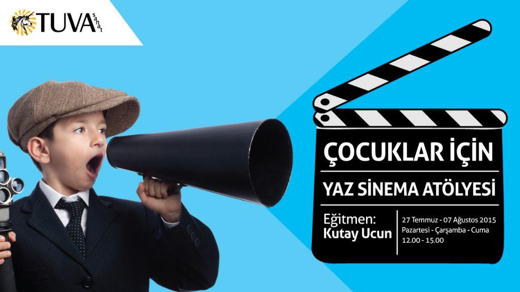 Cocuk-Sinema-Atolyesi-Kutay-Ucun-Tuva-2015
