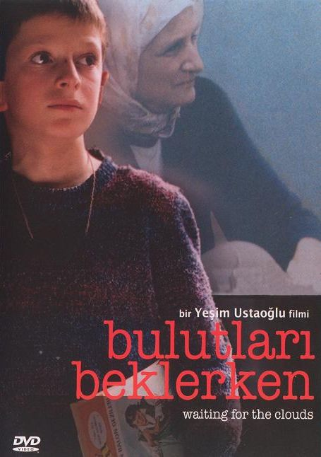 Bulutları Beklerken (2004) - Drama, Film Önerileri - Fil'm Hafızası
