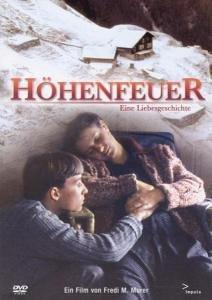 Höhenfeuer (1985) - Drama, Sinema Odaları - Fil'm Hafızası